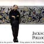 Was Jackson Pollock the Greatest Painter of the 20th Century?