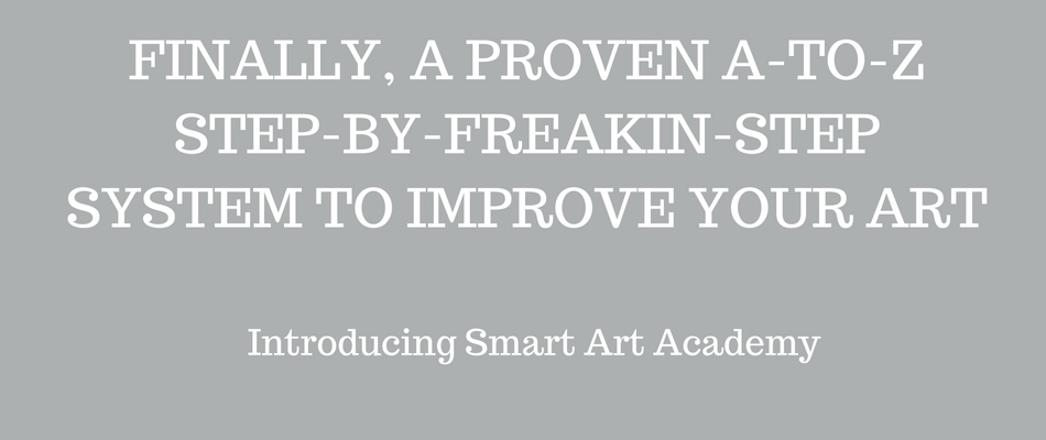Finally, a proven system to improve your art